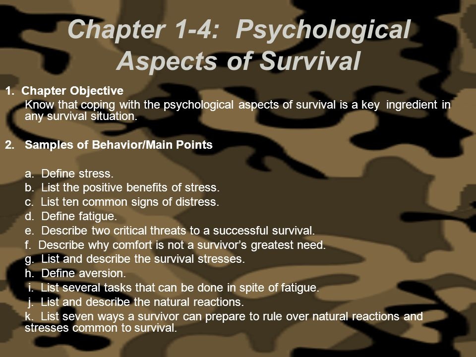 Chapter 1-4: Psychological Aspects of Survival