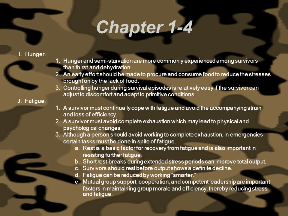 Chapter 1-4 I. Hunger. 1. Hunger and semi-starvation are more commonly experienced among survivors.