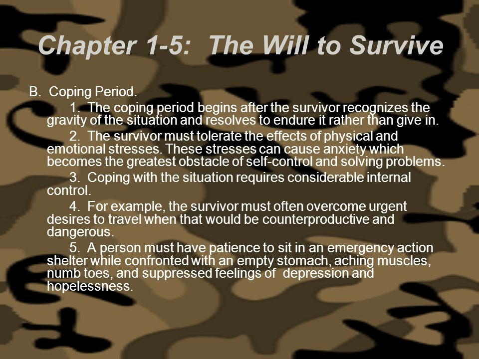 Chapter 1-5: The Will to Survive