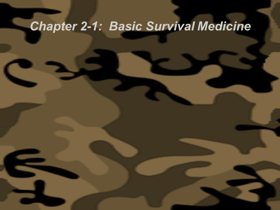 Chapter 2-1: Basic Survival Medicine