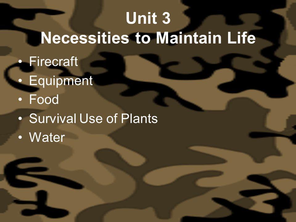 Unit 3 Necessities to Maintain Life