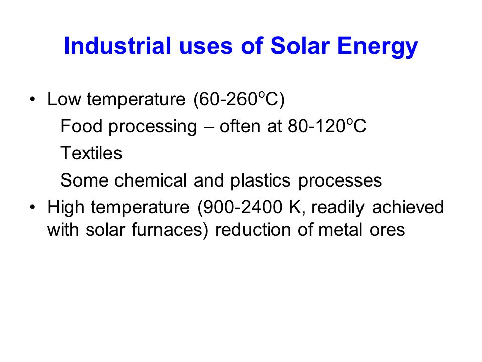 Industrial uses of Solar Energy