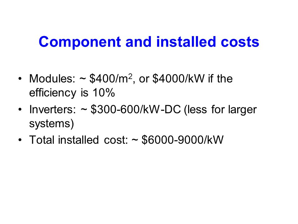 Component and installed costs
