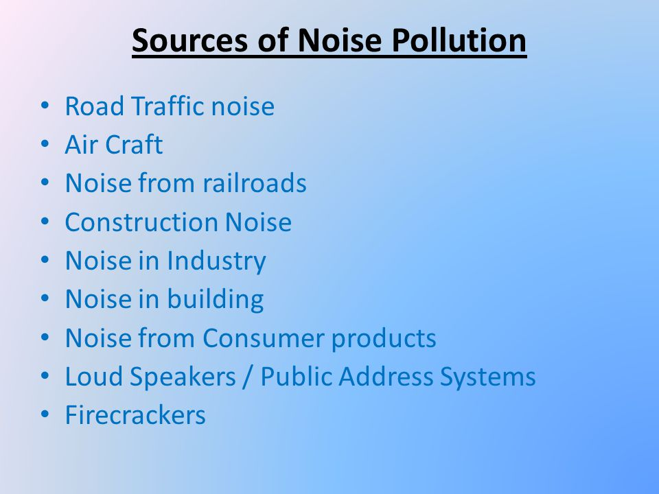 Sources of Noise Pollution