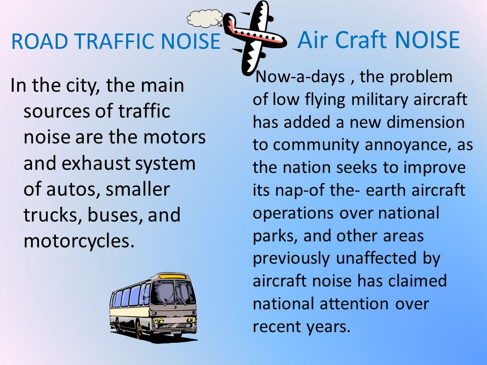 Air Craft NOISE ROAD TRAFFIC NOISE