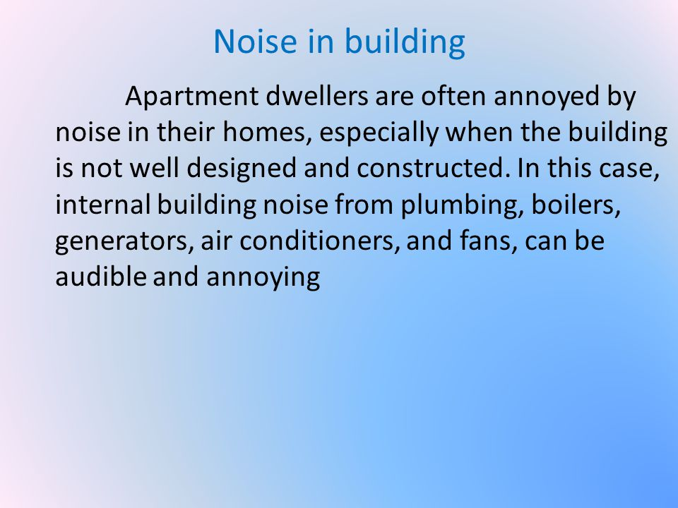 Noise in building