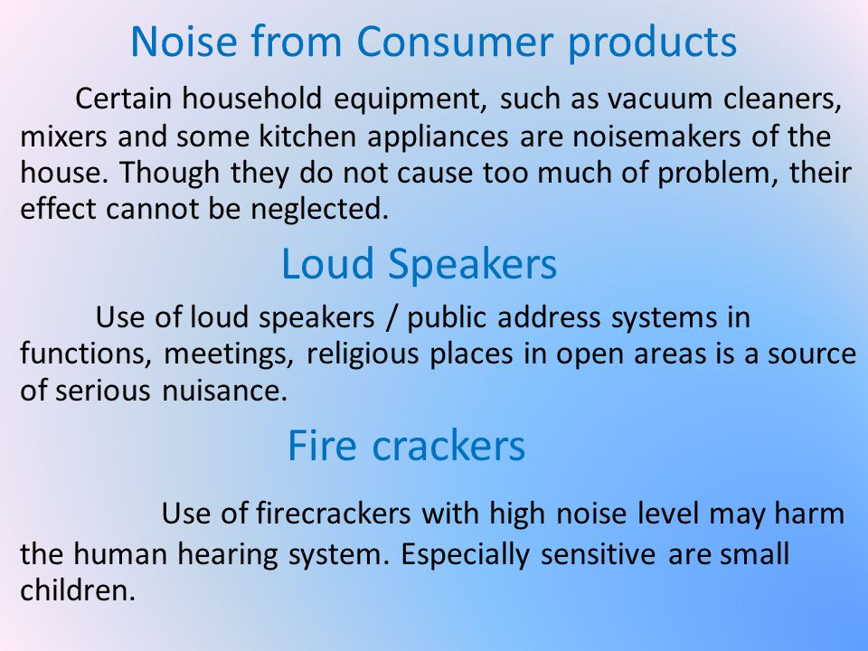 Noise from Consumer products
