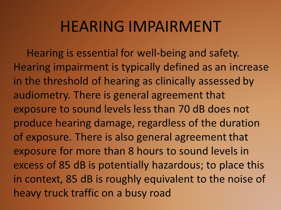 HEARING IMPAIRMENT