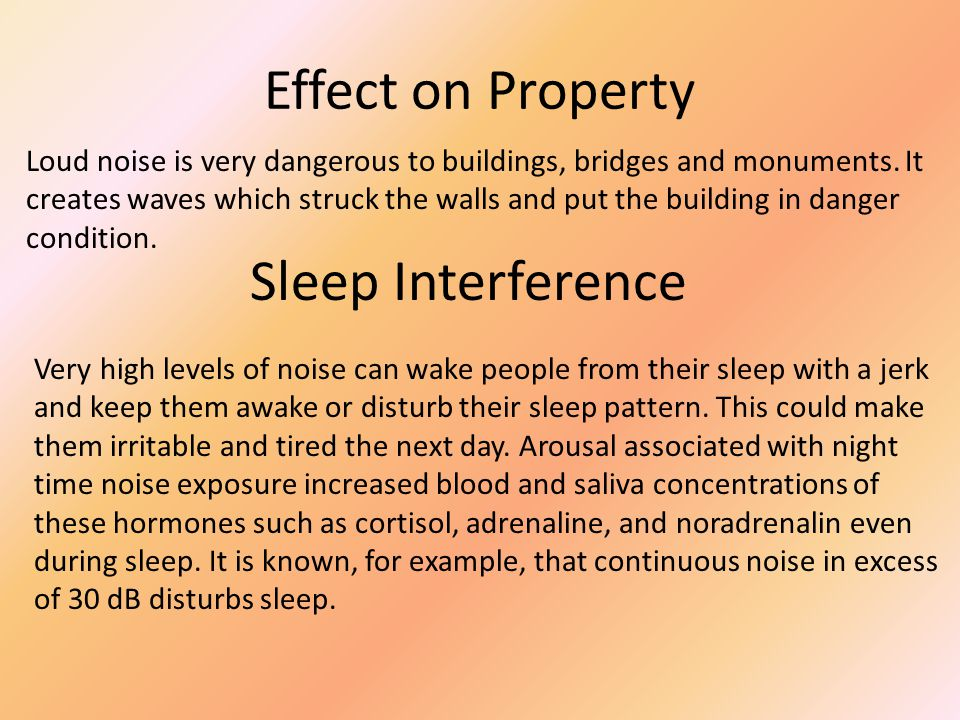 Effect on Property Sleep Interference