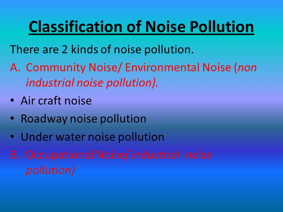 Classification of Noise Pollution