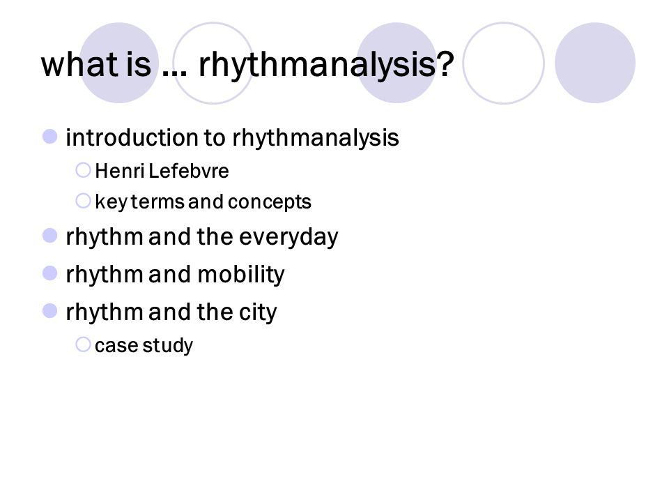 what is … rhythmanalysis