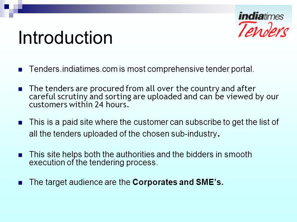 Introduction Tenders.indiatimes.com is most comprehensive tender portal.