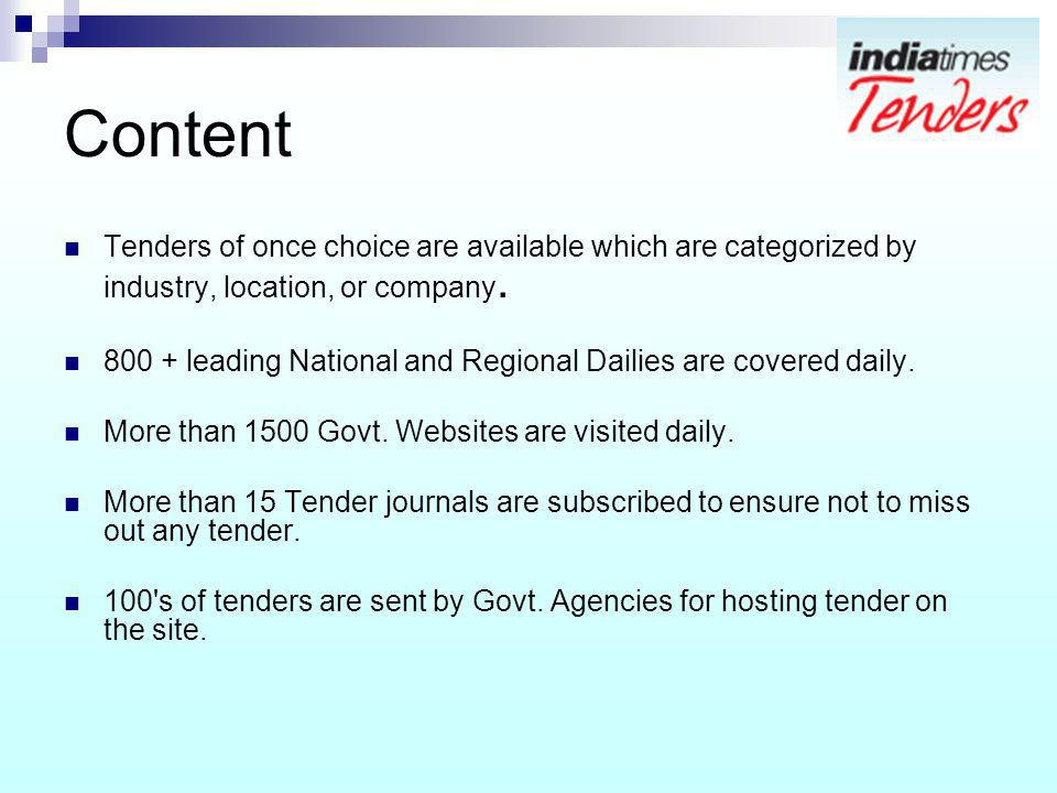 Content Tenders of once choice are available which are categorized by industry, location, or company.