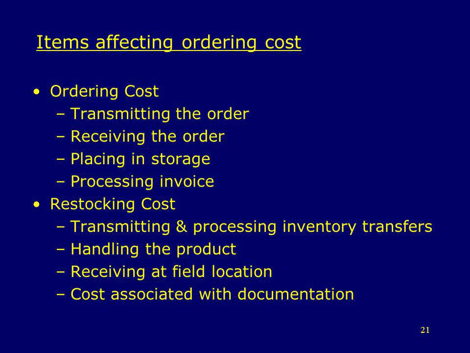 Items affecting ordering cost