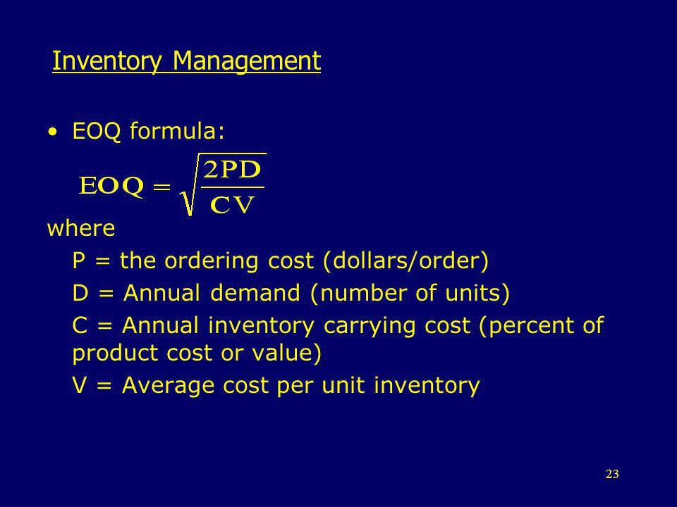 Inventory Management EOQ formula: where