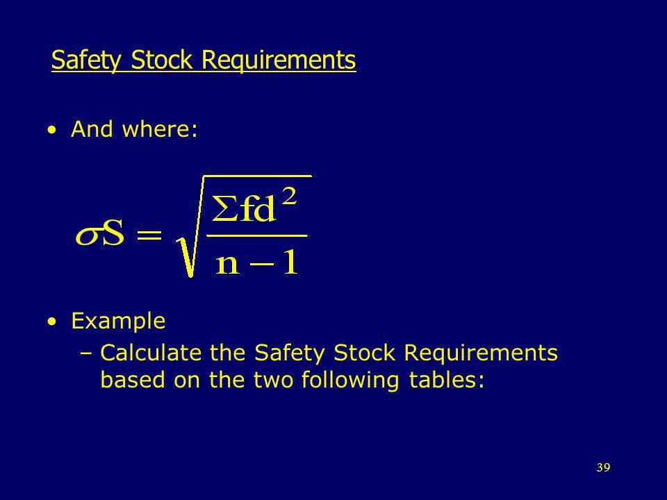 Safety Stock Requirements