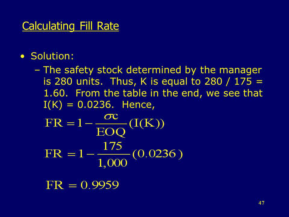 Calculating Fill Rate Solution: