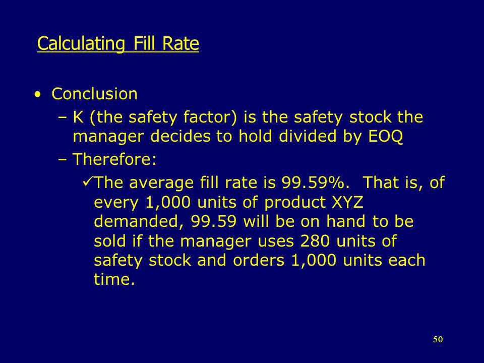 Calculating Fill Rate Conclusion