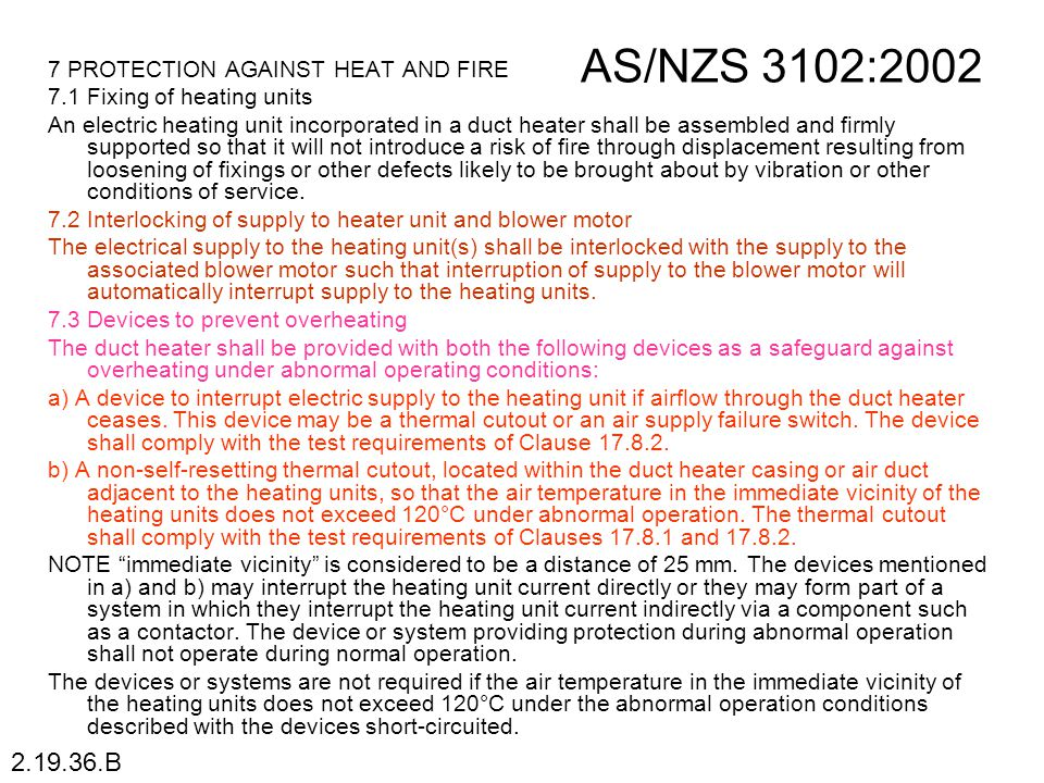 AS/NZS 3102:2002 2.19.36.B 7 PROTECTION AGAINST HEAT AND FIRE