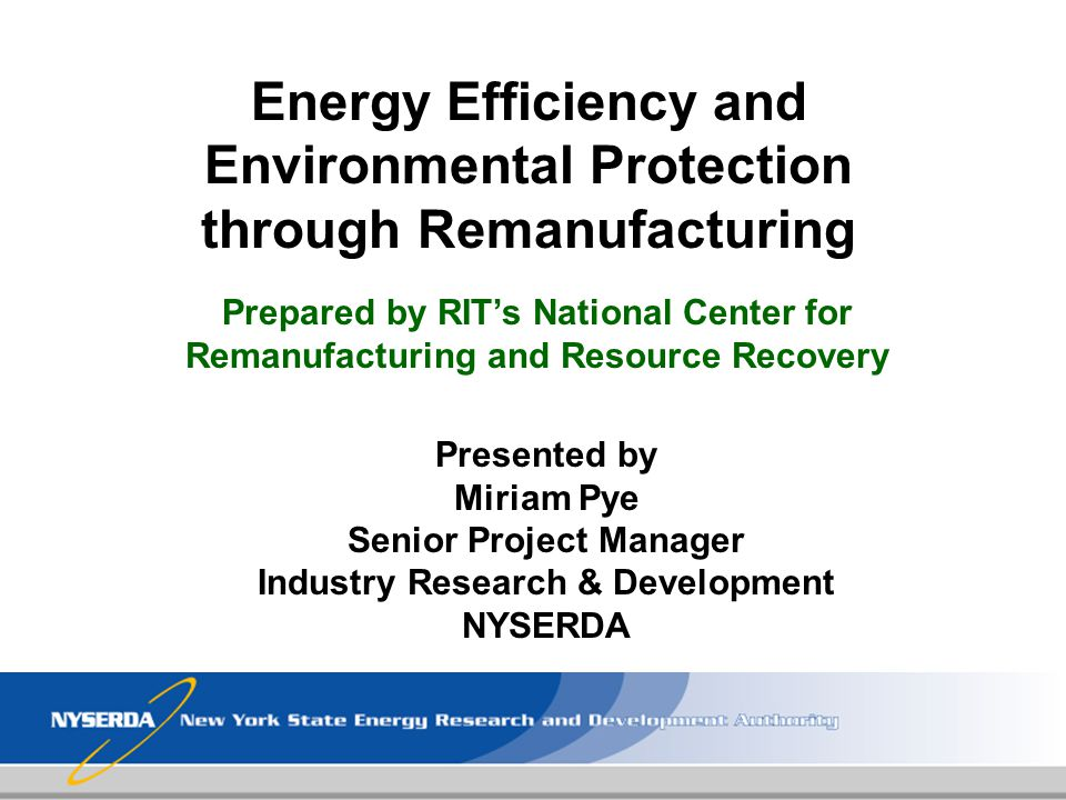 Energy Efficiency and Environmental Protection through Remanufacturing