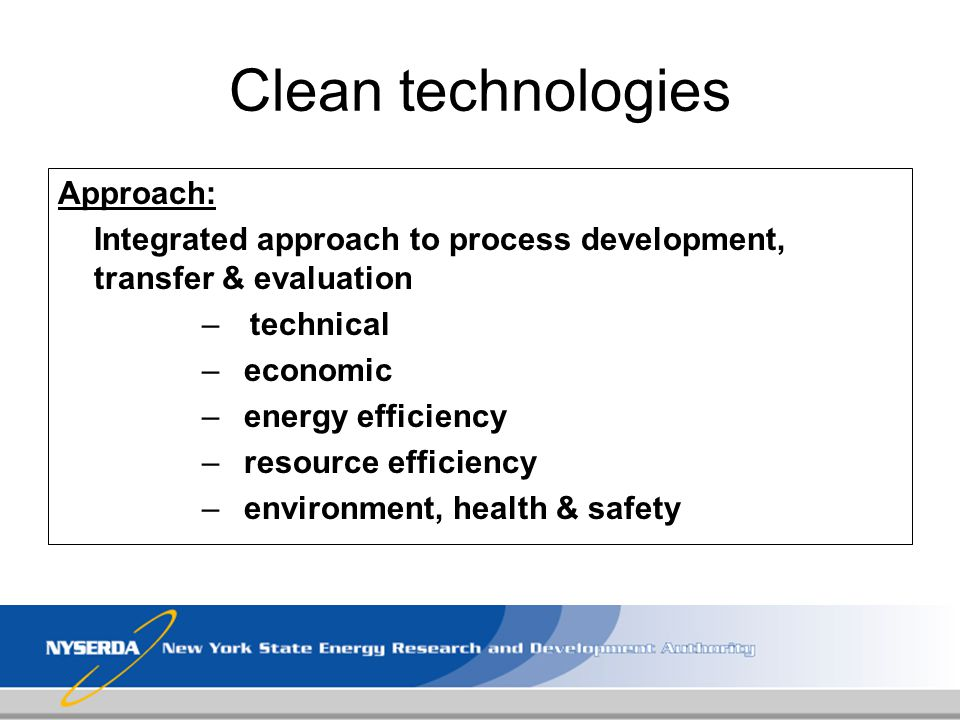 Clean technologies Approach: