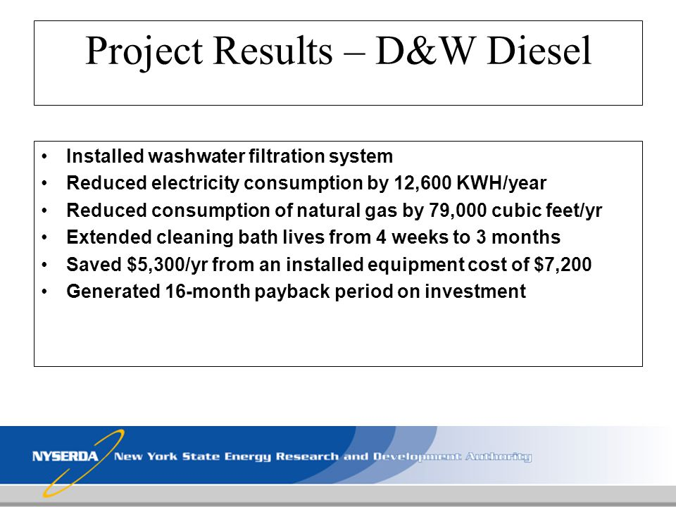 Project Results – D&W Diesel