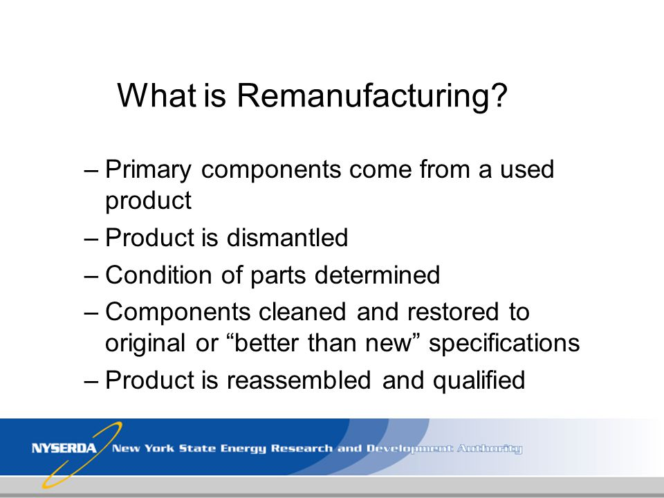 What is Remanufacturing