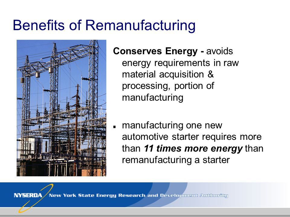 Benefits of Remanufacturing