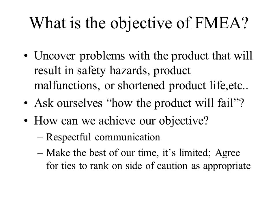 What is the objective of FMEA