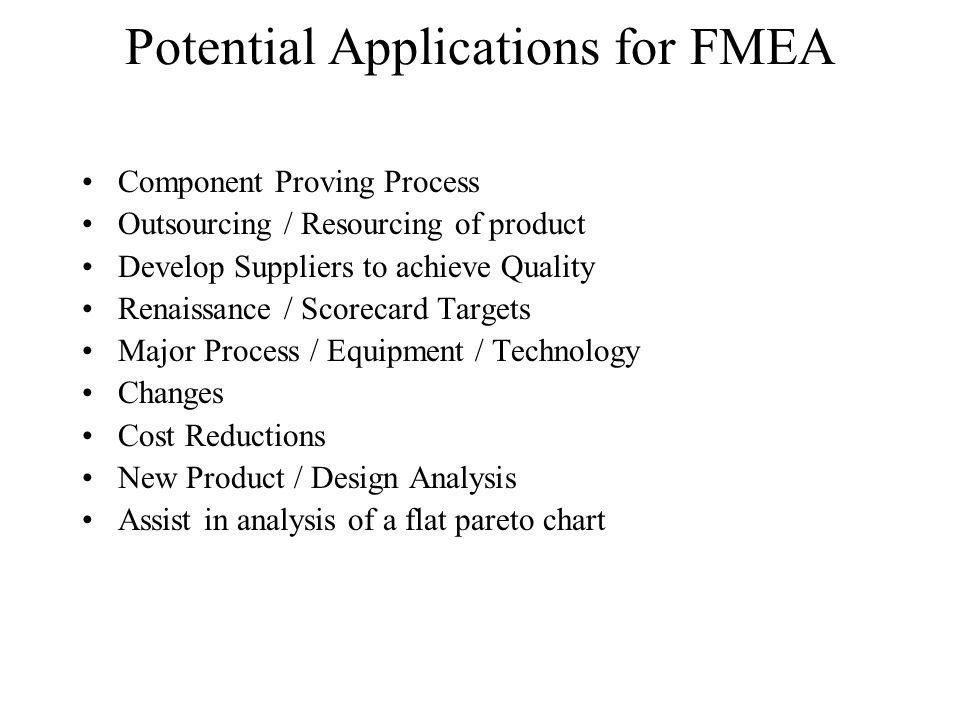 Potential Applications for FMEA