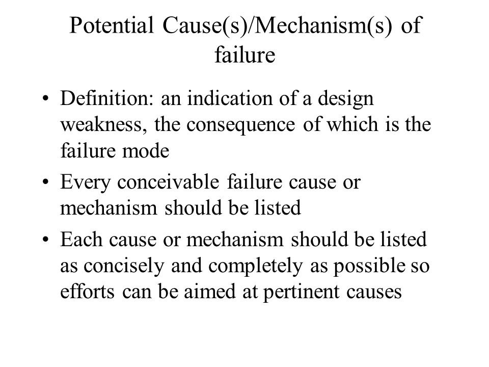 Potential Cause(s)/Mechanism(s) of failure