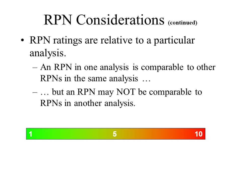 RPN Considerations (continued)