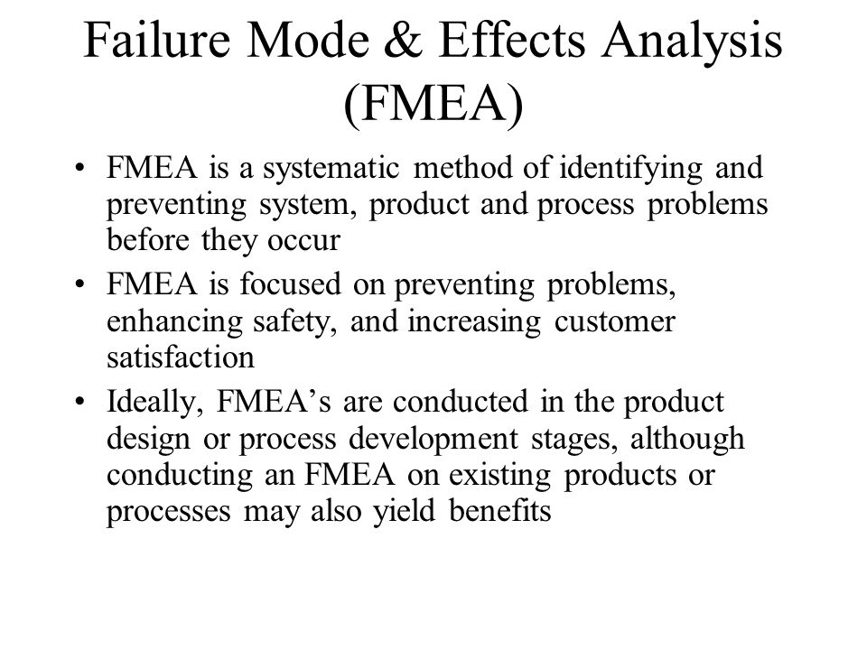Failure Mode & Effects Analysis (FMEA)