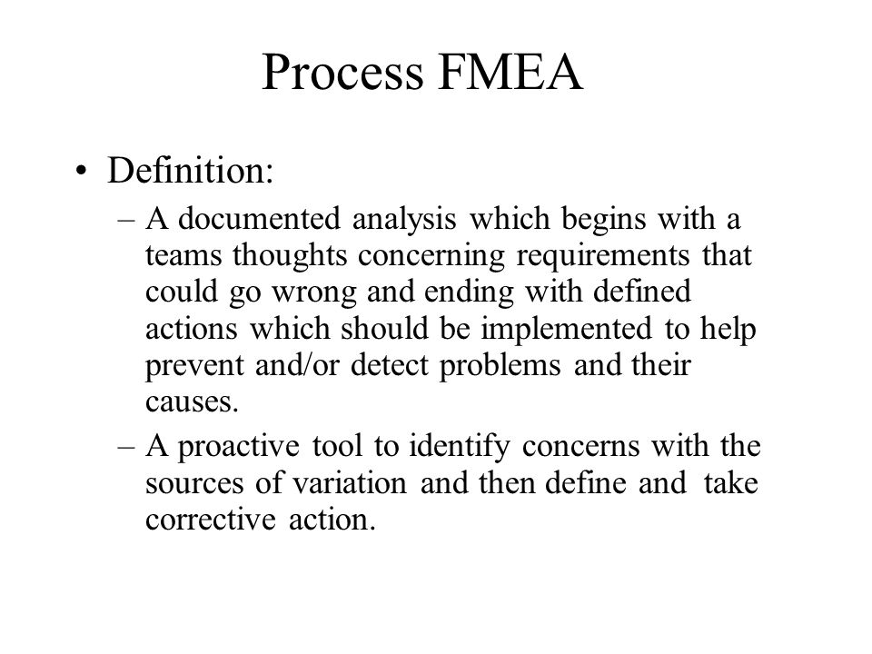 Process FMEA Definition: