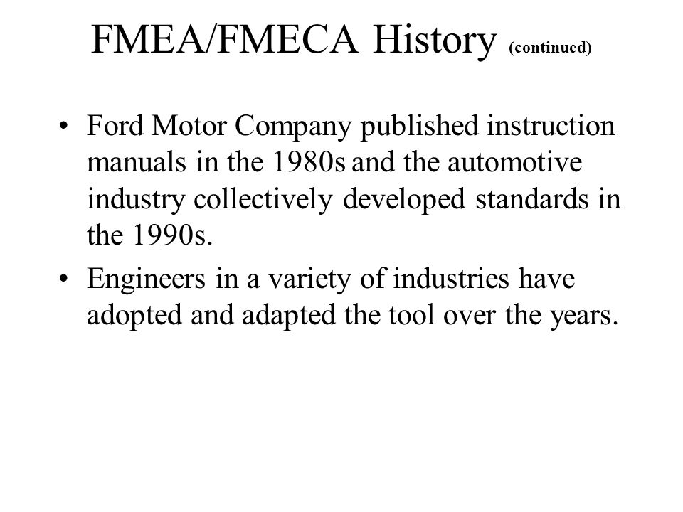FMEA/FMECA History (continued)
