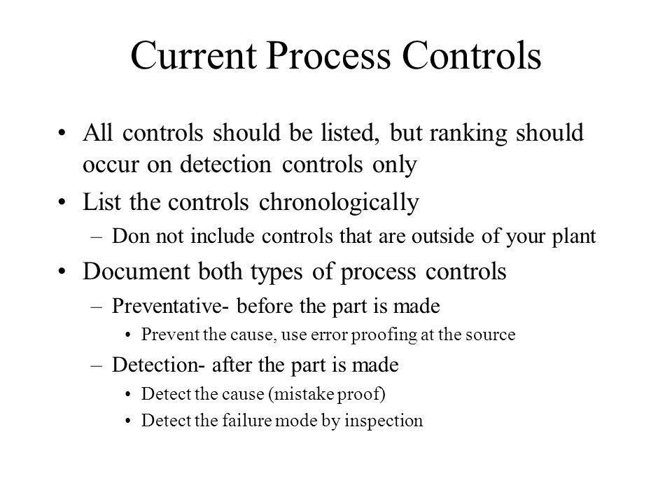 Current Process Controls