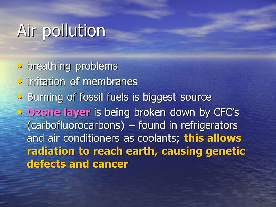 Air pollution breathing problems irritation of membranes