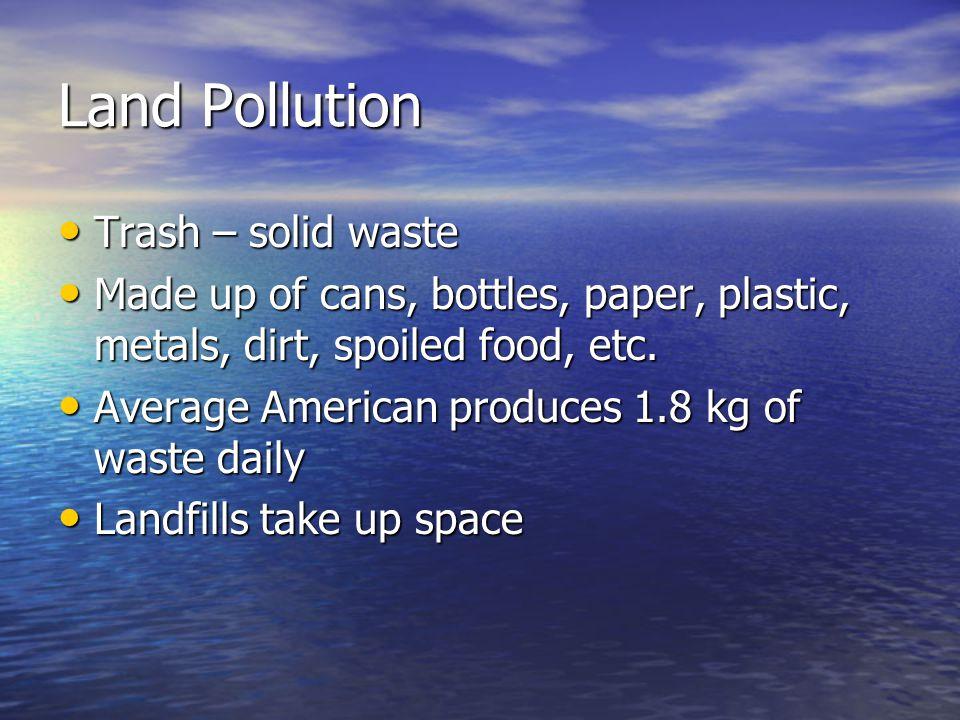 Land Pollution Trash – solid waste