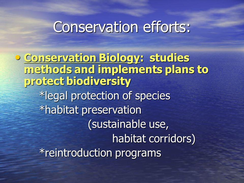 Conservation efforts: