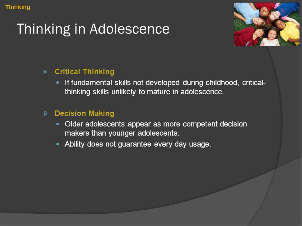 Thinking in Adolescence