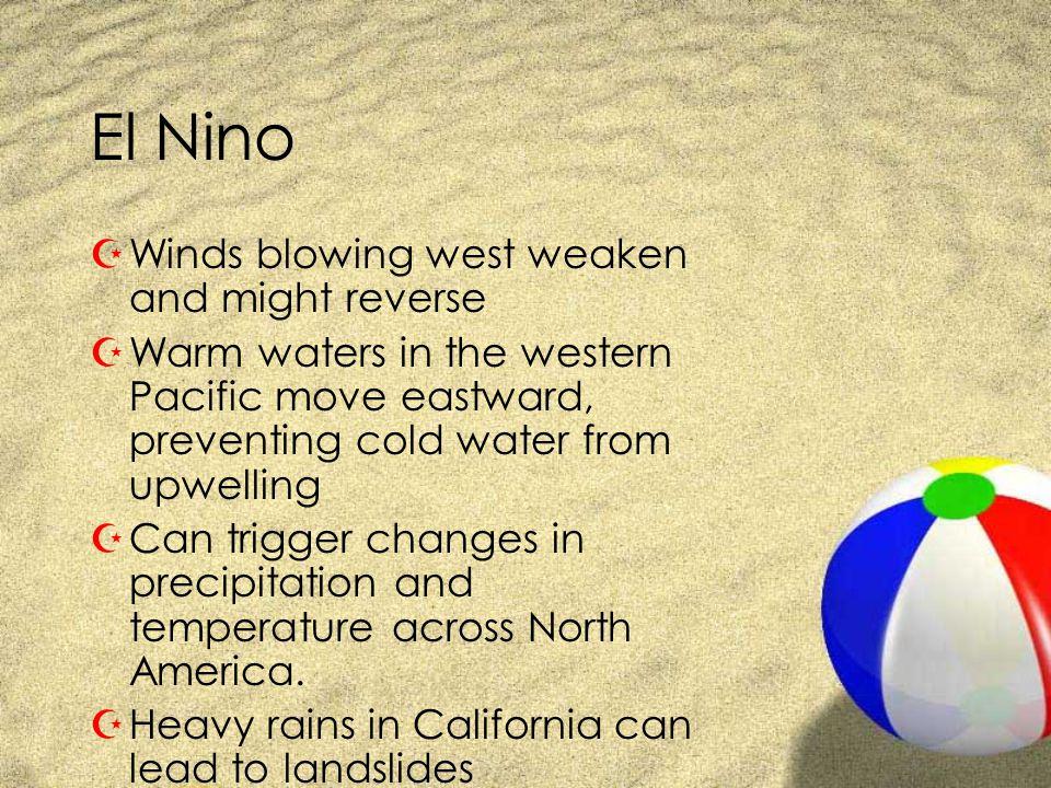 El Nino Winds blowing west weaken and might reverse