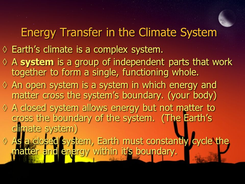 Energy Transfer in the Climate System