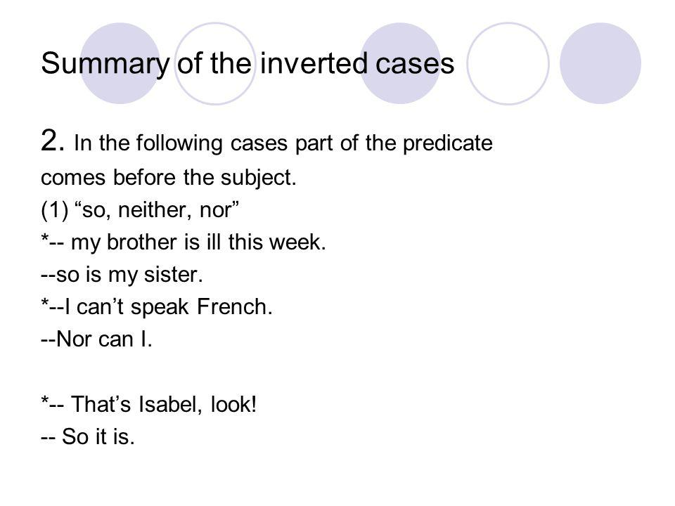 Summary of the inverted cases