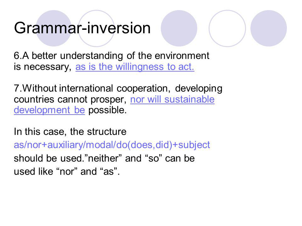Grammar-inversion 6.A better understanding of the environment