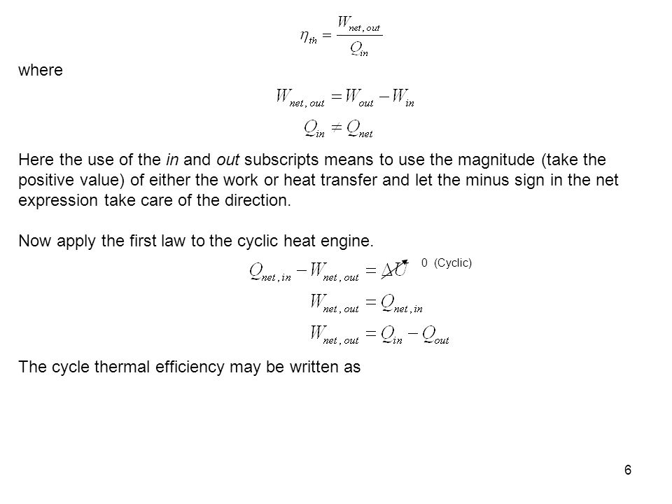 Now apply the first law to the cyclic heat engine.