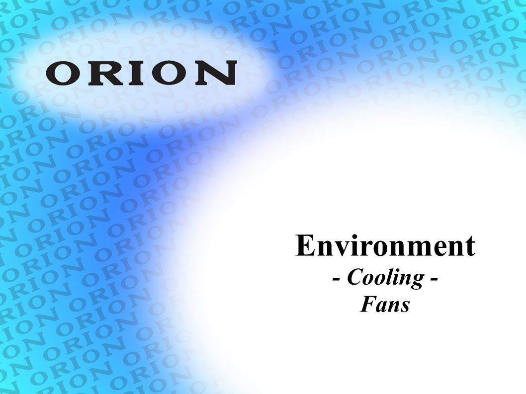 Environment - Cooling - Fans