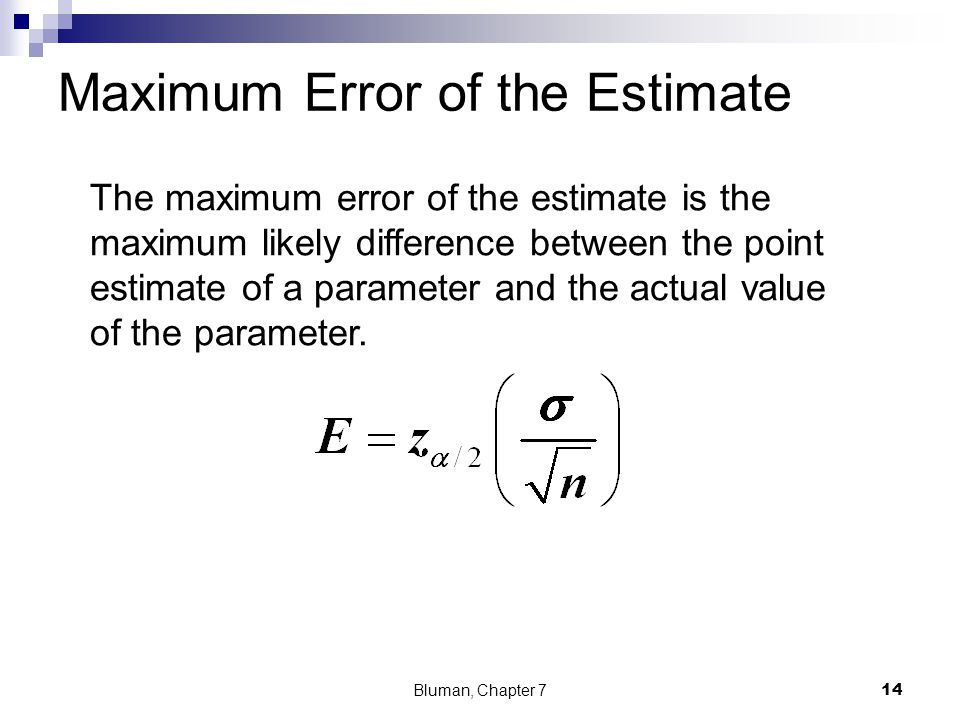 Maximum Error of the Estimate