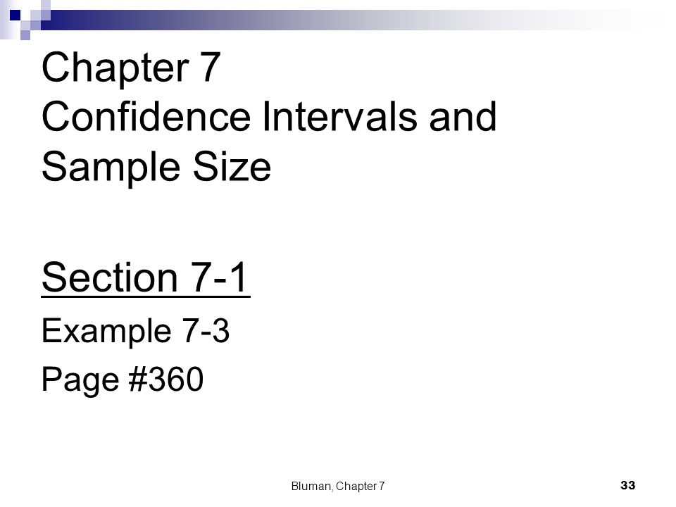 Chapter 7 Confidence Intervals and Sample Size