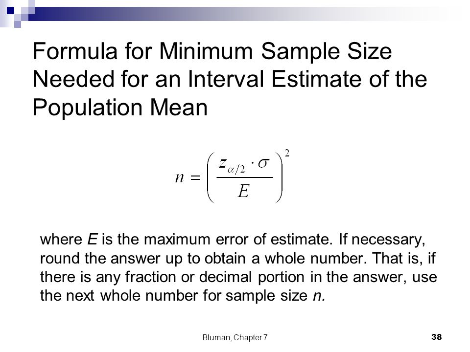 Formula for Minimum Sample Size Needed for an Interval Estimate of the Population Mean