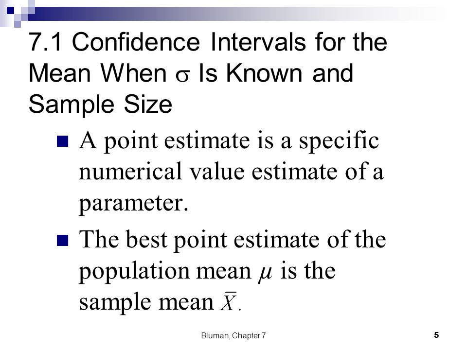 7.1 Confidence Intervals for the Mean When  Is Known and Sample Size